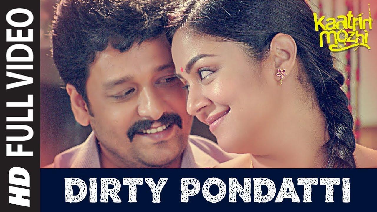 Dirty Pondatti HD Video Song | Kaatrin Mozhi | Jyotika | G. Dhananjayan | Karky | A H Kaashif