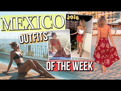 MEXICO Outfits Of The Week!