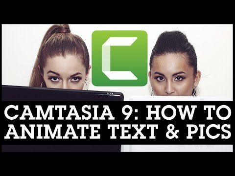 Camtasia 9 Tutorial: How To Animate Text & Pictures