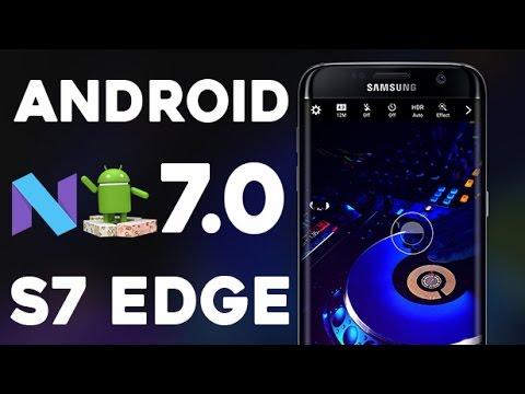 Android 7.0 Review e Instalación OficialBeta-En Español /Galaxy S7 EDGE / FLAT SM-G935F -SM-G930F/FD