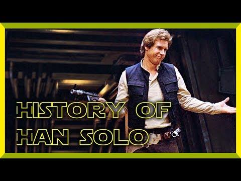 Star Wars History of HAN SOLO