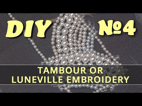 Tambour or Luneville Embroidery DIY #4