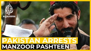 Pakistan arrests prominent Pashtun rights activist