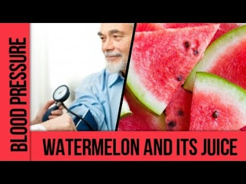 Control High blood pressure naturally  | Watermelon effect on blood pressure
