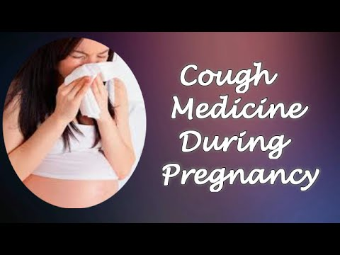 Cough Medicine During Pregnancy