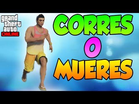 Corres O Mueres Nuevo Modo De Juego Gameplay Gta 5 Online Funny