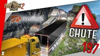 🚚 Euro Truck Simulator 2 | #197 Nouvelle ROUTE DE LA MORT du MULTI : Grosse CHUTE sur la Promods 😱