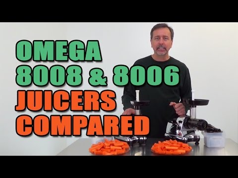 Omega 8008 & 8006 Juicers Compared