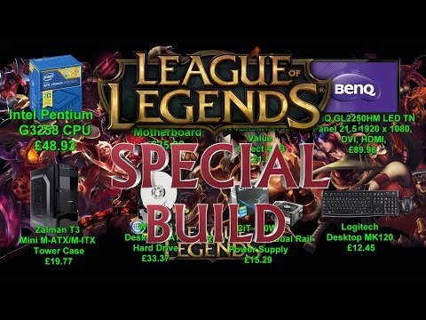 SUPER CHEAP PC Build for League of Legends 1080p gaming [£277.25][~$400]