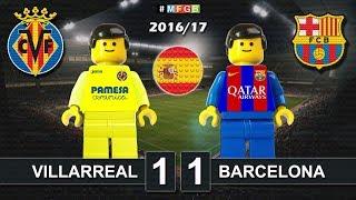 Villarreal vs Barcelona 1-1 • LaLiga 2017 (07/01/2017) goal highlights Lego Football