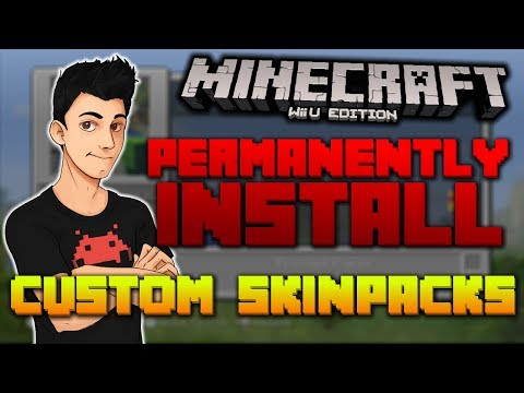 How to Perma-Install Custom Skins on Minecraft Wii U