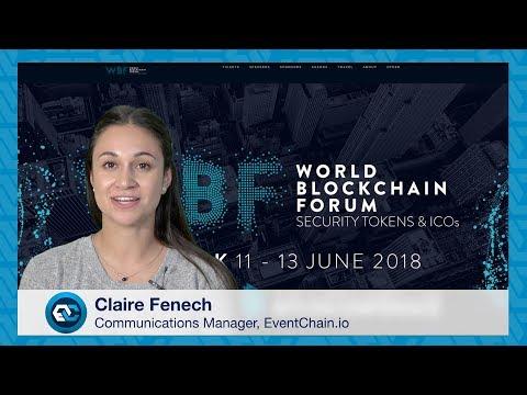 EventChain Update - World Blockchain Forum New York City June 11 - 13