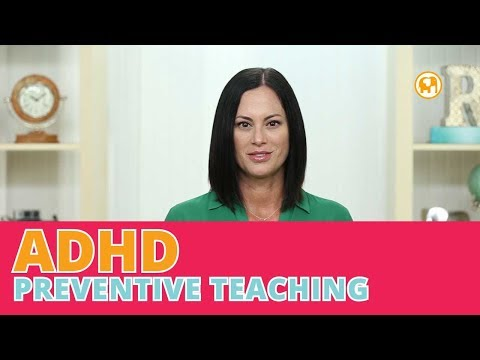 Parenting kids with ADHD using Preventive Teaching | preventing behavior problems