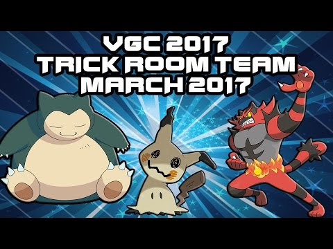 TRICK ROOM MARCH 2017 | VGC 2017 |  Pokemon Sun and Moon Team Building and Optimizing