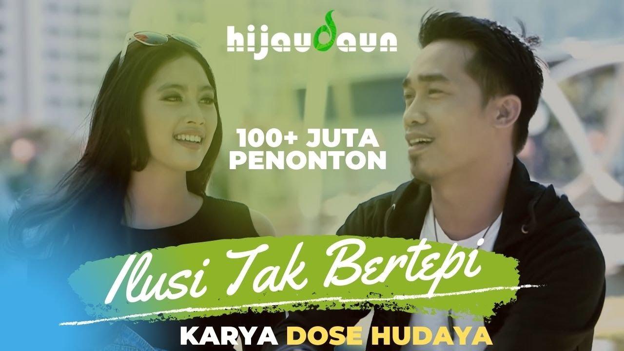 Download Hijau Daun - Ilusi Tak Bertepi (Official Video Clip) MP3 Gratis