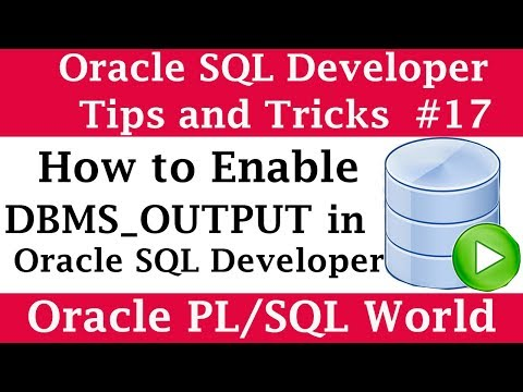 How to Enable DBMS_OUTPUT in SQL Developer | Oracle SQL Developer Tips and Tricks