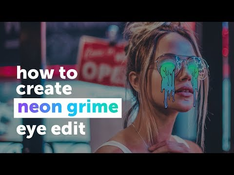 How to Make a Neon Grime Eye Edit