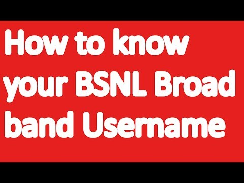 how to know your BSNL broadband username