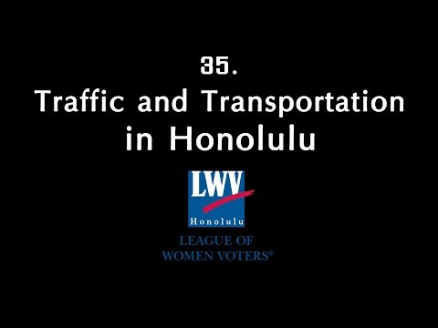 35. Traffic and Transportation in Honolulu