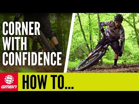 How To Corner With Confidence | MTB Skills