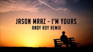 Jason Mraz - I'm Yours (Andie Roy Remix)   BASS BOOSTED