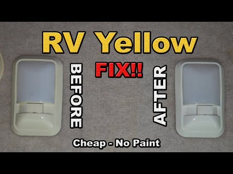 Yellow RV plastics back to WHITE how to FIX no paint!