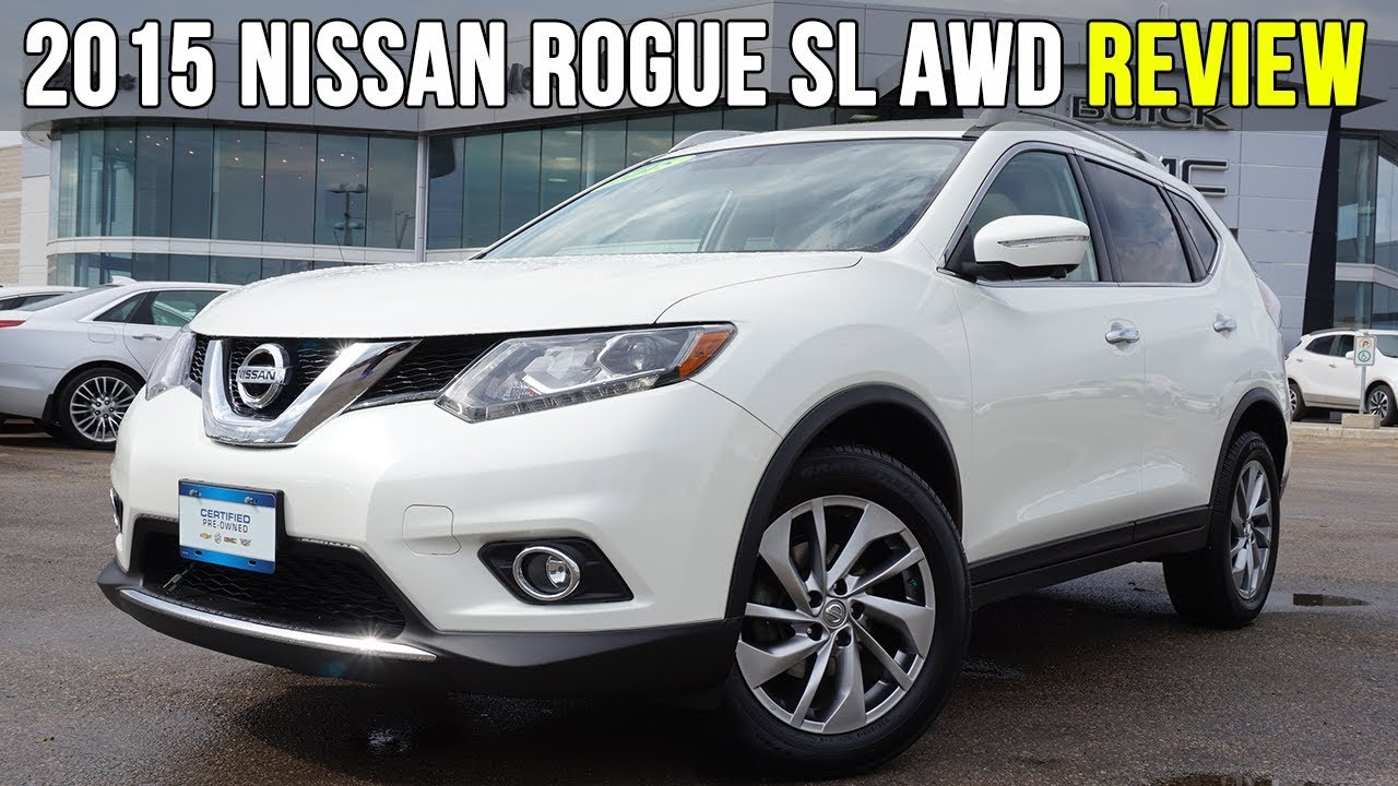 2015 Nissan Rogue SL AWD   360 Camera, Panoramic Sunroof (In-Depth Review)