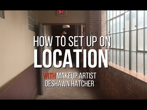 HOW TO SET UP A MAKEUP STATION ON LOCATION- PRO MAKEUP ARTIST SERIES