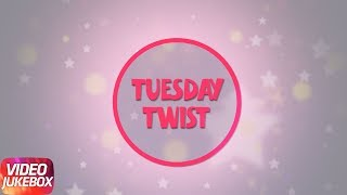 Tuesday Twist | Punjabi Songs Collection 2017 | Speed Records