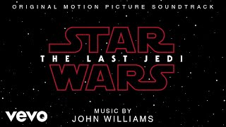 """John Williams - Main Title and Escape (From """"Star Wars: The Last Jedi""""/Audio Only)"""