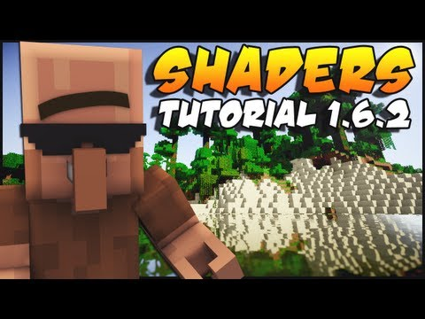 Minecraft 1.6.2 Shaders Mod Installation Tutorial