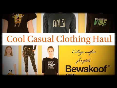 BEWAKOOF.com COOL CASUAL CLOTHING HAUL II COLLEGE OUTFITS FOR GIRLS
