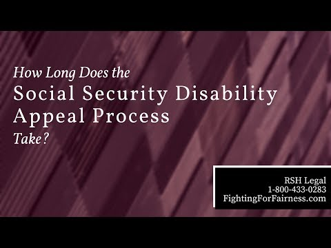 How Long Does the Social Security Disability Appeal Process Take?