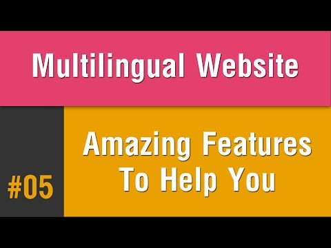Multilingual Best Practice in Arabic #05 - Amazing Features To Help You