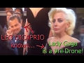 Leo DiCaprio Knows Lady Gaga Is A Vril Drone!