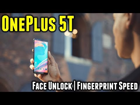 OnePlus 5T | Face Unlock Speed and Fingerprint Scanner Speed