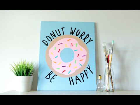 DIY Tumblr Inspired Canvas Art - Donut Quote (Summer Room Decor)