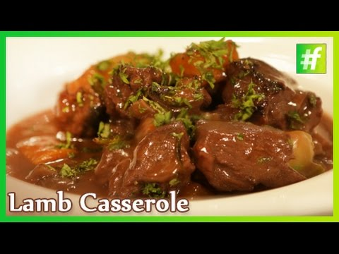 How To Make Lamb Casserole | By Chef Ajay Chopra