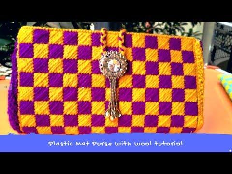 Plastic Mat Purse/ Clutch with Wool # tutoriol #