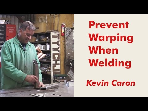 How to Prevent Warping When Welding - Kevin Caron