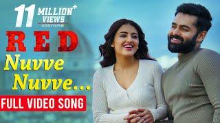 Nuvve Nuvve Full Video Song | #RED | Ram Pothineni, Malvika Sharma | Mani Sharma | Kishore Tirumala