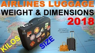 Airlines Baggage Weight & Dimensions 2018
