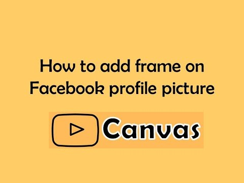 How to add frame on facebook profile picture