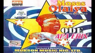 Moses Olaiya - Ode Apa Erin (Audio)  - 2018 YORUBA MUSIC/MOVIES