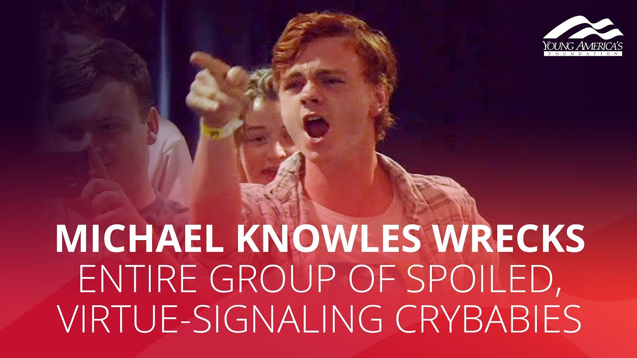 Michael Knowles WRECKS entire group of spoiled, virtue-signaling crybabies