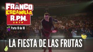 Franco Escamilla RPM (parte 10).- La fiesta de las frutas (final)