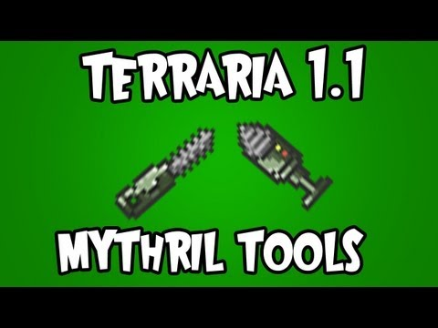 Terraria 1.1 - Mythril Tools (Chainsaw/Drill)