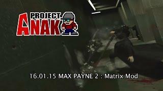 max payne matrix mod 2