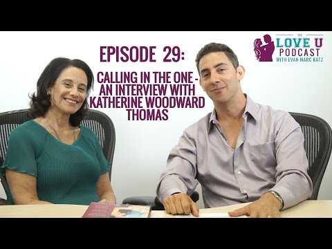Calling in the One - an interview with Katherine Woodward Thomas