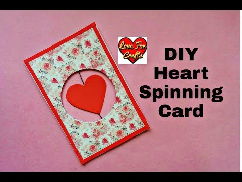 Heart Spinning Card | DIY Greeting Card | Anniversary Gift Idea